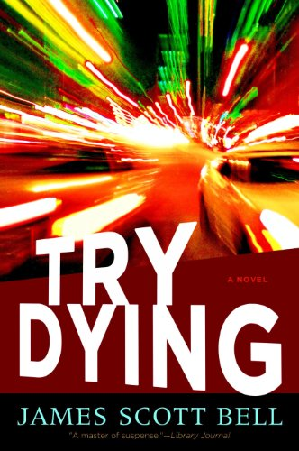 Try Dying (Ty Buchanan Series, Book 1), Bell, James Scott