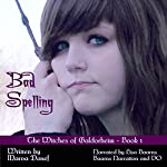 Bad Spelling: Witches of Galdorheim Series, Book 1 | Marva Dasef