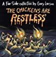 The Chickens Are Restless (Far Side)