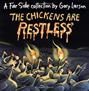 The Chickens Are Restless by Gary Larson cover image