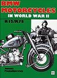 img - for BMW Motorcycles in World War II (Schiffer Military History) by Janusz Piekalkiavicz (1997-01-06) book / textbook / text book