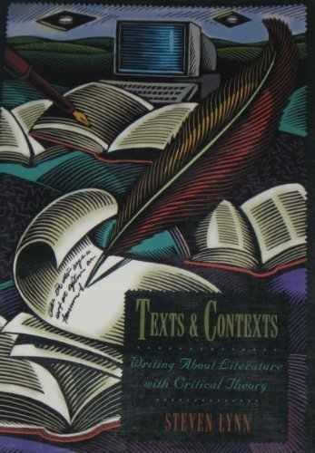 Texts and Contexts: Writing About Literature With Critical Theory PDF