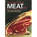The River Cottage Meat Book ~ Hugh Fearnley...
