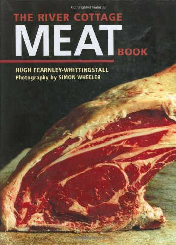 The River Cottage Meat Book: Hugh Fearnley-Whittingstall: 9781580088435: Amazon.com: Books