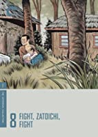Zatoichi: The Blind Swordsman - Fight, Zatoichi, Fight