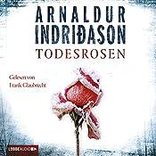Todesrosen | Arnaldur Indriðason
