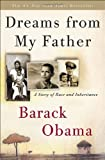 Image of By Barack Obama - Dreams from My Father: A Story of Race and Inheritance (Reprint) (12.10.2006)