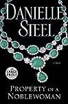 Property of a Noblewoman: A Novel (Ra...