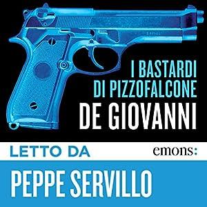 I Bastardi di Pizzofalcone Audiobook