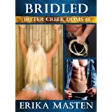 Bridled: Bitter Creek Doms #1by Erika Masten