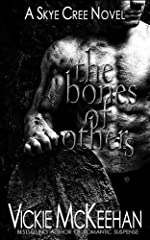The Bones of Others (A Skye Cree Novel -- Book One)