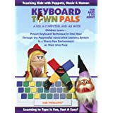 "Keyboard Town PALS ""Learn to Type."" Choose ENGLISH, choose SPANISH or choose FRENCH version. Charming puppets teaching kids keyboarding using music and humor. (Win/Mac compatible) ~ Keyboard Town PALS,LLC"