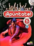 Espagnol Tle Apuntate : Niveau B1-B2 (1CD audio)