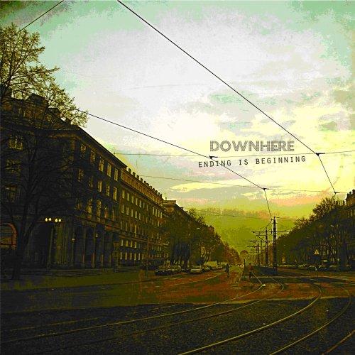 【抒情灵魂摇滚】Downhere -Ending Is Beginning 2008  - 葱    茏    之    叶 - 清   心   无   言