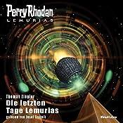 Die letzten Tage Lemurias (Perry Rhodan Lemuria 5) | Thomas Ziegler