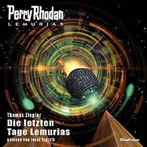 Die letzten Tage Lemurias (Perry Rhodan Lemuria 5) Hörbuch