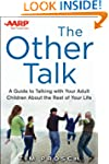 AARP The Other Talk: A Guide to Talki...