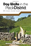 img - for Day Walks in the Peak District: 20 Classic Circular Routes book / textbook / text book