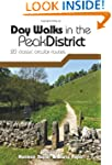 Day Walks in the Peak District: 20 Cl...