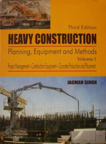 Heavy Construction, Third Edition: Planning, Equipment and Methods - Taylor & Francis - 041554906X - ISBN:041554906X
