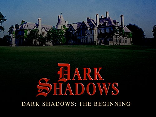 Dark Shadows: The Beginning Season 1