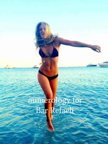 Numerology for Bar Refaeli