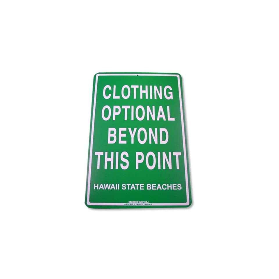 Clothing Optional Beyond This Point   Hawaii State Beaches Tin Sign