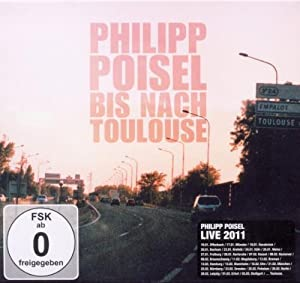 Bis Nach Toulouse (Deluxe Edition CD/DVD)