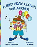 Kathy W. Mashburn A Birthday Clown for Archer