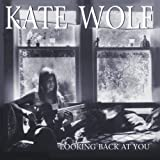 echange, troc Kate Wolf - Looking Back at You