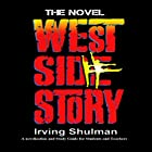 West Side Story: The Novel Audiobook by Irving Shulman Narrated by Levar Ross