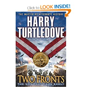 Two Fronts (The War That Came Early, Book Five) by Harry Turtledove