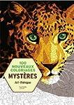 100 Nouveaux coloriages Myst�res