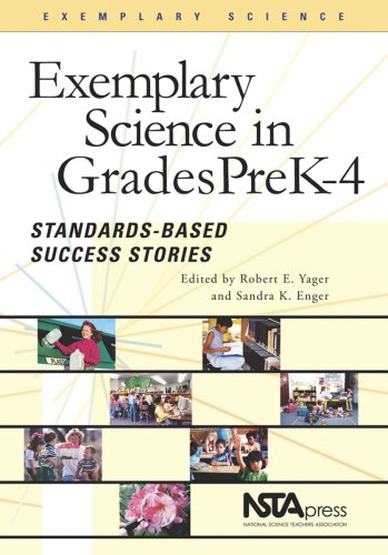 Exemplary Science Pre-k - 4: Standards-based Success Stories (Exemplary Science Monograph) (PB192X1)