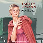 Lady of Lincoln | Ann Barker