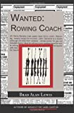 img - for Wanted:Rowing Coach book / textbook / text book