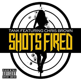 Shots Fired (feat. Chris Brown) - Single [Explicit]