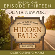 Distringuishing Marks: Hidden Falls, Episode 13 Audiobook by Olivia Newport Narrated by Rebecca Gallagher