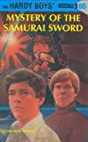 Franklin W. Dixon Hardy Boys 60: Mystery of the Samurai Sword