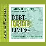 Debt-Free Living | Larry Burkett
