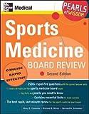 Sports medicine board review /