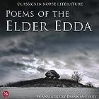 Poems of the Elder Edda: The Middle Ages Series Hörbuch von Patricia Terry Gesprochen von: Shiromi Arserio, Wanda Moats, Matthew Posner, ThomaS Landbo