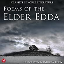 Poems of the Elder Edda: The Middle Ages Series (       UNABRIDGED) by Patricia Terry Narrated by Shiromi Arserio, Wanda Moats, Matthew Posner, ThomaS Landbo