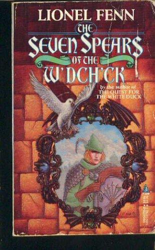 Seven Spears of the W'Dch'Ck, LIONEL FENN