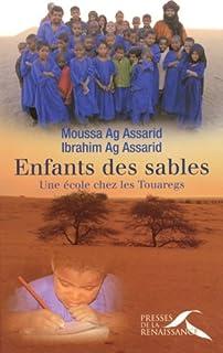 Enfants des sables : une école chez les Touaregs, Ag Assarid, Moussa