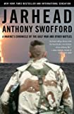 Jarhead: A Marine's Chronicle of the Gulf War and Other Battles (0743244915) by Anthony Swofford