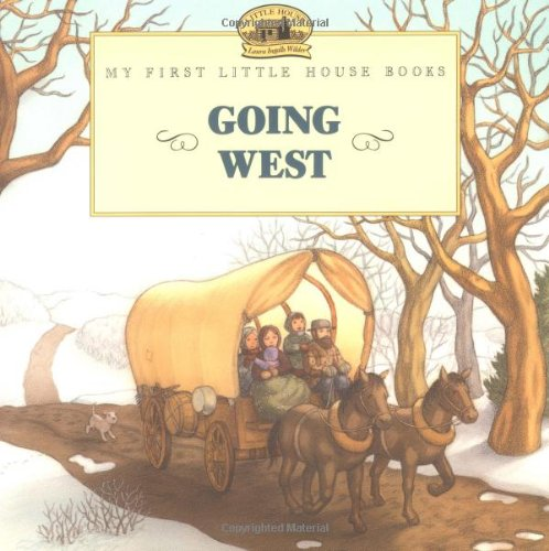 Going West (Little House Picture Book) (Prairie Pictures compare prices)