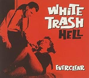 White Trash Hell