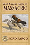 img - for Wolf Creek: Massacre! (Volume 13) book / textbook / text book
