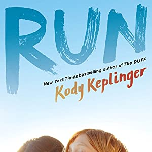 Run Audiobook by Kody Keplinger Narrated by Em Eldridge, Elizabeth Evans